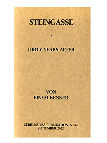 Steingasse - Dirty years after